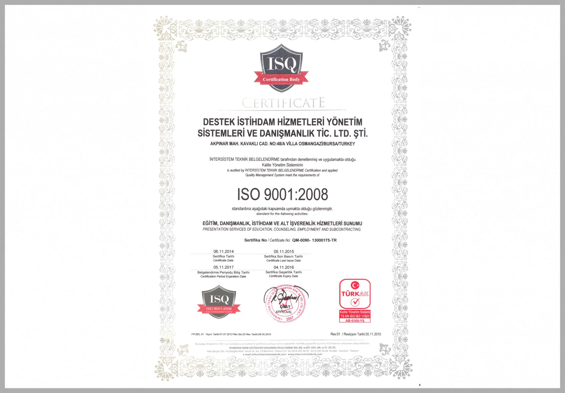 ISO 9001:2008 Kalite Yönetim Standardı Belgesi